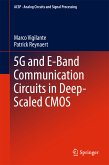 5G and E-Band Communication Circuits in Deep-Scaled CMOS (eBook, PDF)