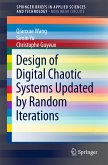 Design of Digital Chaotic Systems Updated by Random Iterations (eBook, PDF)