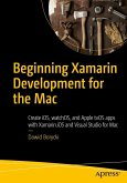 Beginning Xamarin Development for the Mac (eBook, PDF)