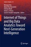 Internet of Things and Big Data Analytics Toward Next-Generation Intelligence (eBook, PDF)