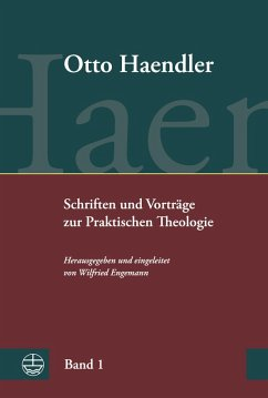 Praktische Theologie. Grundriss, Aufsätze und Vorträge (eBook, PDF) - Haendler, Otto