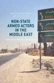 Non-State Armed Actors in the Middle East (eBook, PDF)