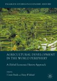 Agricultural Development in the World Periphery (eBook, PDF)