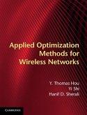 Applied Optimization Methods for Wireless Networks (eBook, ePUB)