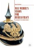Max Weber's Vision for Bureaucracy (eBook, PDF)