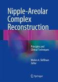 Nipple-Areolar Complex Reconstruction (eBook, PDF)