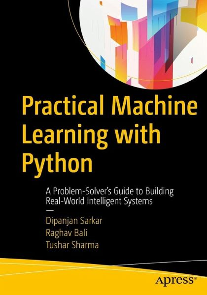 Practical Machine Learning with Python (eBook, PDF)