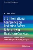 3rd International Conference on Radiation Safety & Security in Healthcare Services (eBook, PDF)