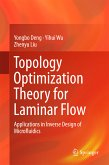 Topology Optimization Theory for Laminar Flow (eBook, PDF)