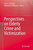 Perspectives on Elderly Crime and Victimization (eBook, PDF)