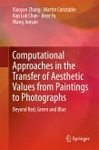 Computational Approaches in the Transfer of Aesthetic Values from Paintings to Photographs (eBook, PDF)