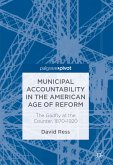 Municipal Accountability in the American Age of Reform (eBook, PDF)