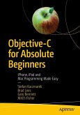 Objective-C for Absolute Beginners (eBook, PDF)