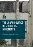 The Urban Politics of Squatters' Movements (eBook, PDF)