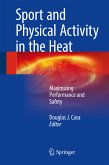 Sport and Physical Activity in the Heat (eBook, PDF)