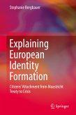Explaining European Identity Formation (eBook, PDF)