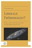 Liberale Frömmigkeit? (eBook, PDF)