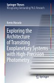 Exploring the Architecture of Transiting Exoplanetary Systems with High-Precision Photometry (eBook, PDF)