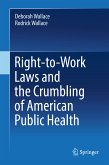 Right-to-Work Laws and the Crumbling of American Public Health (eBook, PDF)