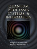 Quantum Processes Systems, and Information (eBook, ePUB)