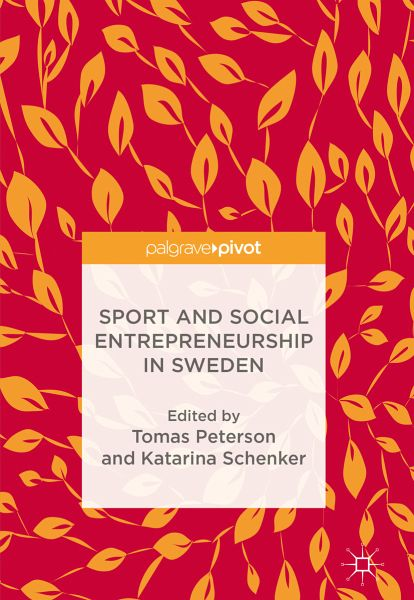 Sport and Social Entrepreneurship in Sweden (eBook, PDF)