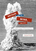 Britain and the Mine, 1900-1915 (eBook, PDF)