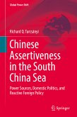 Chinese Assertiveness in the South China Sea (eBook, PDF)