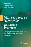 Advanced Biological Processes for Wastewater Treatment (eBook, PDF)
