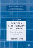 Borders and Mobility in Turkey (eBook, PDF)
