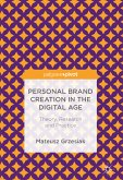 Personal Brand Creation in the Digital Age (eBook, PDF)