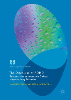 The Discourse of ADHD (eBook, PDF) - Horton-Salway, Mary; Davies, Alison