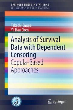 Analysis of Survival Data with Dependent Censoring (eBook, PDF) - Emura, Takeshi; Chen, Yi-Hau