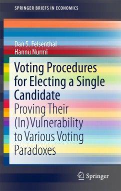 Voting Procedures for Electing a Single Candidate (eBook, PDF) - Felsenthal, Dan S.; Nurmi, Hannu