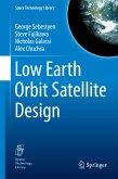 Low Earth Orbit Satellite Design (eBook, PDF)