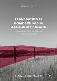 Transnational Homosexuals in Communist Poland (eBook, PDF)