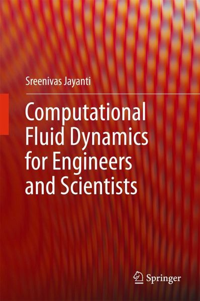 Computational Fluid Dynamics for Engineers and Scientists (eBook, PDF)