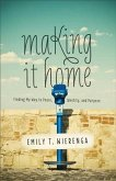 Making It Home (eBook, ePUB)