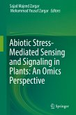 Abiotic Stress-Mediated Sensing and Signaling in Plants: An Omics Perspective (eBook, PDF)