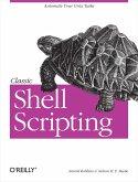 Classic Shell Scripting (eBook, ePUB)