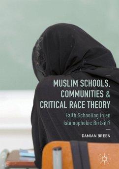 Muslim Schools, Communities and Critical Race Theory (eBook, PDF)
