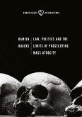 Law, Politics and the Limits of Prosecuting Mass Atrocity (eBook, PDF)