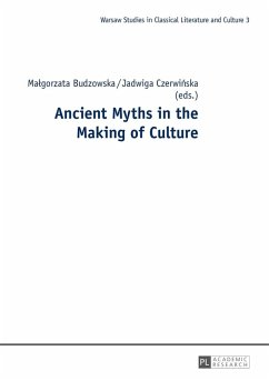 Ancient Myths in the Making of Culture (eBook, ePUB) - Budzowska, Malgorzata