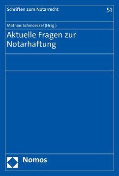 Aktuelle Fragen zur Notarhaftung (eBook, PDF)
