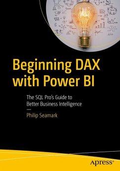 Beginning DAX with Power BI (eBook, PDF) - Seamark, Philip