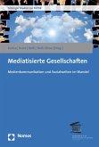 Mediatisierte Gesellschaften (eBook, PDF)