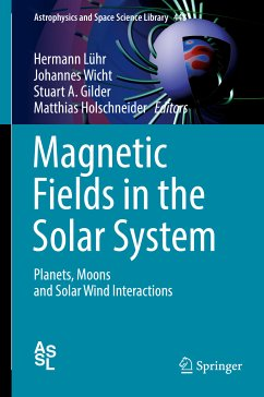 Magnetic Fields in the Solar System (eBook, PDF)