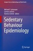 Sedentary Behaviour Epidemiology (eBook, PDF)