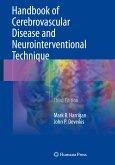 Handbook of Cerebrovascular Disease and Neurointerventional Technique (eBook, PDF)