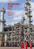 Working for Oil (eBook, PDF)