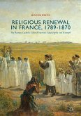 Religious Renewal in France, 1789-1870 (eBook, PDF)